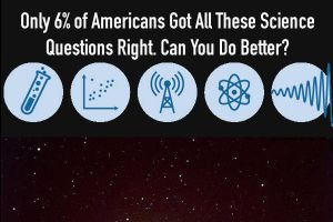 Basic Science Questions That Only 6% of Americans were Able to Answer Correctly (13 pics)