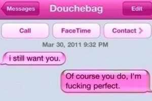 17 Of The Greatest Responses To An Ex Text Of All Time. #4 makes me go LOL