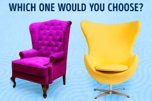 Believe it or not, the shape and color of your armchair can speak volumes about your character!